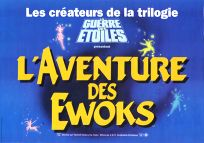 "French Ewok Adventure Style ""B"" Foreign Caravan of Courage Mini-Affiche"