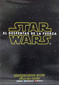 "Mexican The Force Awakens Version ""A"" Advance One-Sheet"