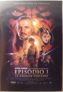 "Spanish The Phantom Menace Version ""B"" One-Sheet"