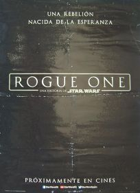 "Spanish Rogue One Version ""A"" Advance 1st Version One-Sheet"