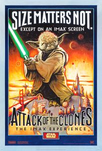 "USA Attack of the Clones Version ""A"" IMAX One-Sheet"