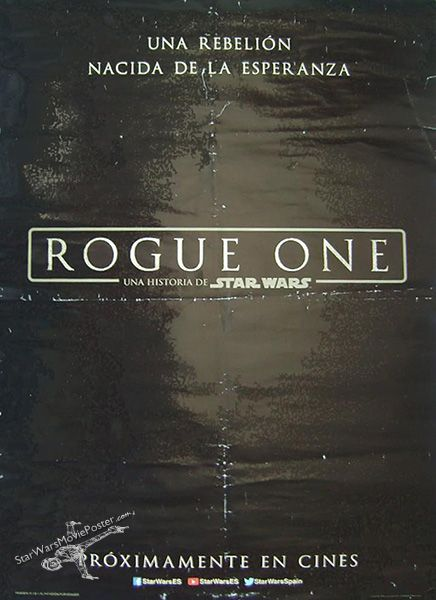 spanish rogue one version a advance 1st version one sheet starwarsmovieposter com starwarsmovieposter com